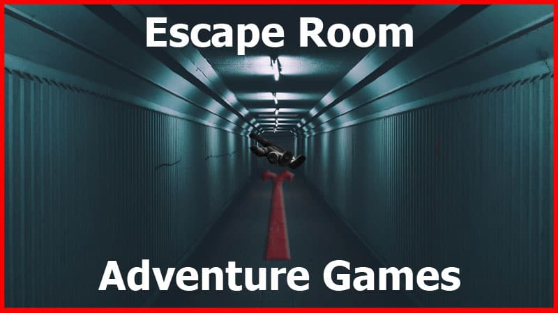 Escape und Adventure